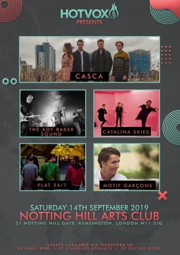 HOT VOX Presents: CASCA // The Ady Baker Sound // Catalina Skies // Flat 24/7 // Motif Garcons